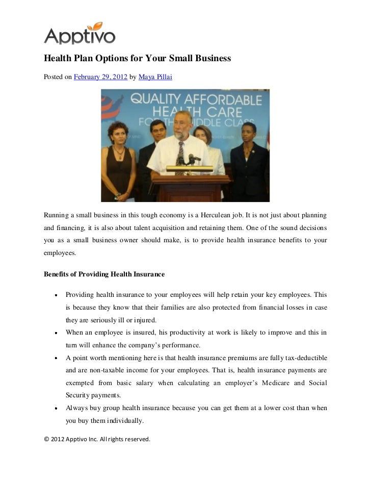 Health Plan Options for Your Small BusinessPosted on February 29, 2012 by Maya PillaiRunning a small business in this toug...