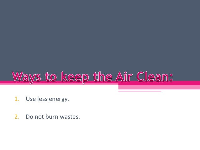 Ways to Keep the Air Clean