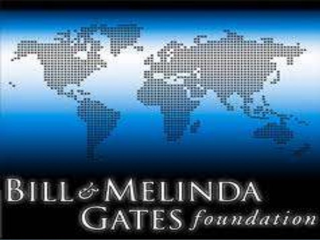 Bill and Melinda Gates FoundationIt sponsors a Global Health Program that usesscience and technology to save people living...