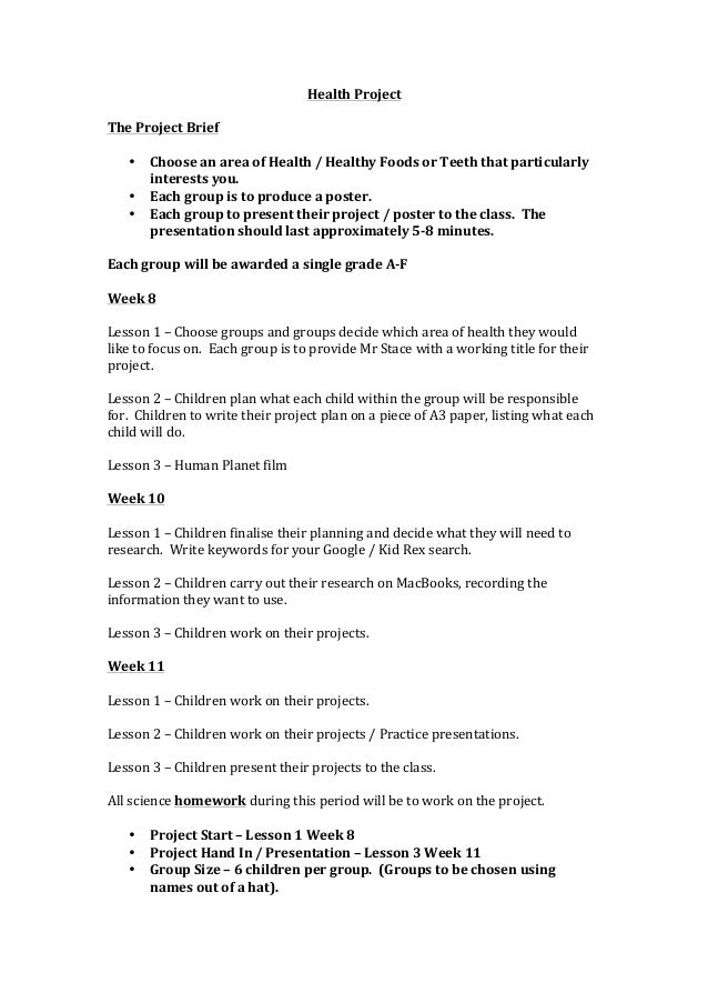 Health	  Project	  	  The	  Project	  Brief	  	         • Choose	  an	  area	  of	  Health	  /	  Healthy	  Foods	  or	  Te...