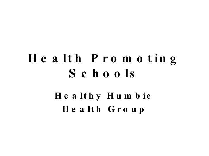 Health Promoting Schools Healthy Humbie Health Group