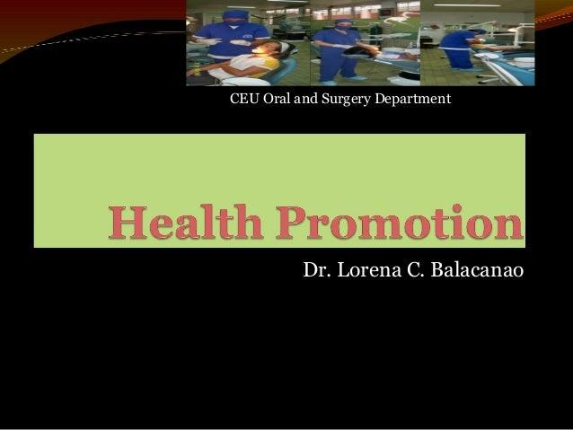 Dr. Lorena C. Balacanao CEU Oral and Surgery Department