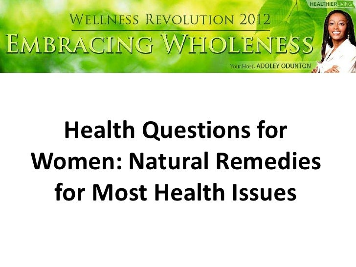 Health Questions for Women: Natural Remedies for Most Health Issues