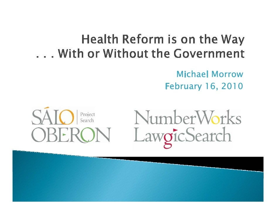 Health Reform Is On The Way, Final 2 16 10
