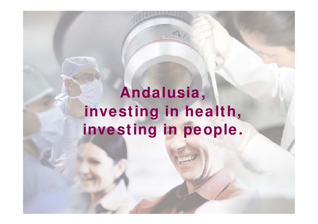 Andalusia,investing in health,investing in people.