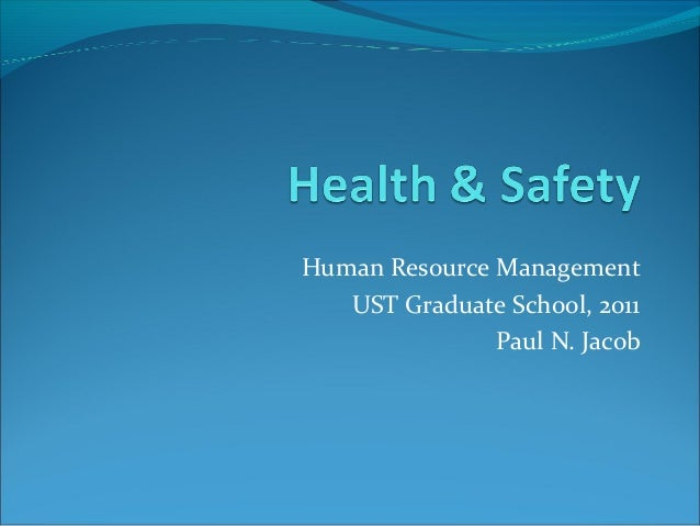 Human Resource Management UST Graduate School, 2011 Paul N. Jacob