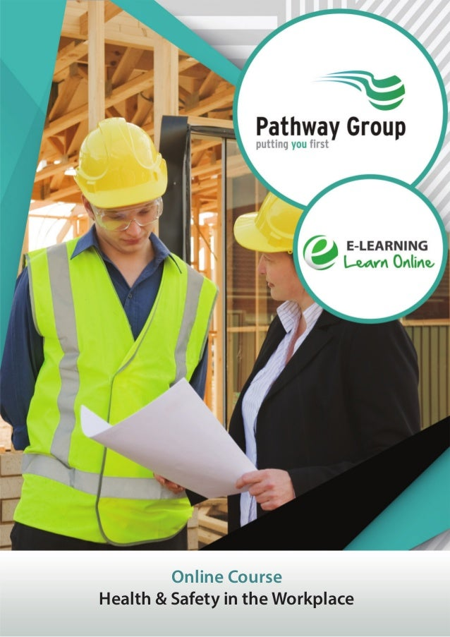 Online Course Health & Safety in the Workplace