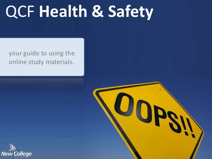 QCF Health & Safetyyour guide to using theonline study materials.