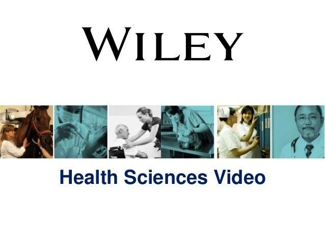 Wiley Health Sciences Video