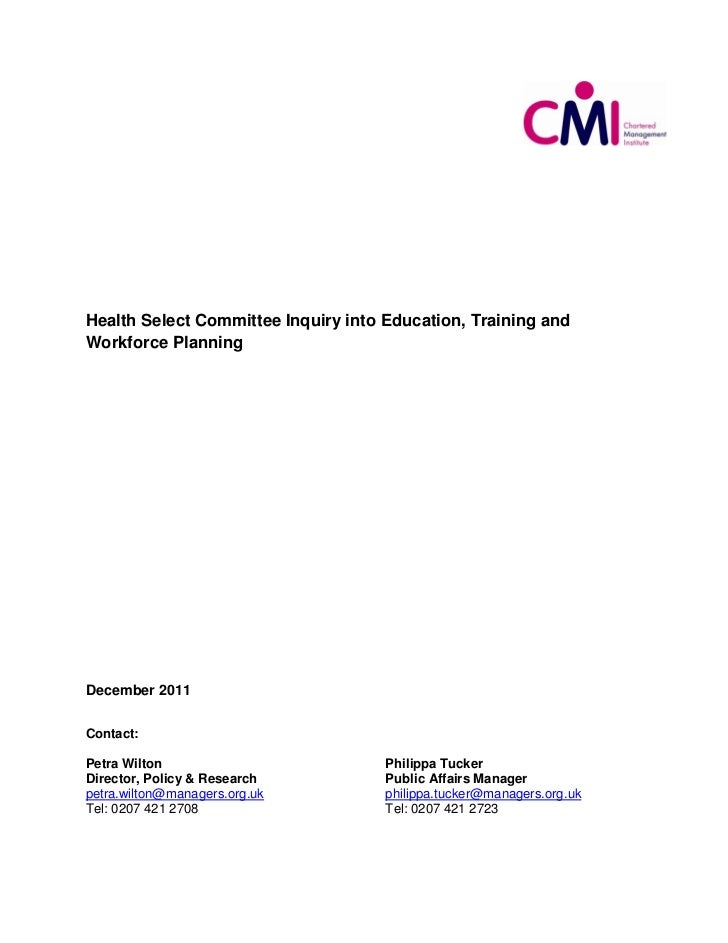Health Select Committee Inquiry into Education, Training andWorkforce PlanningDecember 2011Contact:Petra Wilton           ...