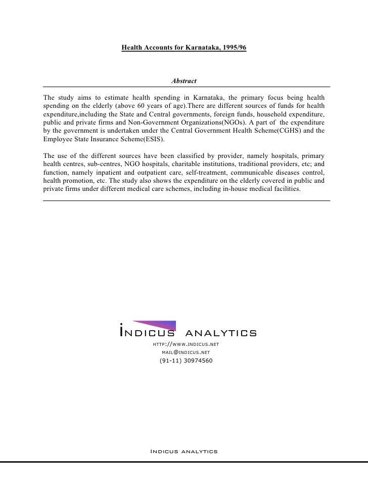 Health Accounts for Karnataka, 1995/96                                                 Abstract  The study aims to estimat...