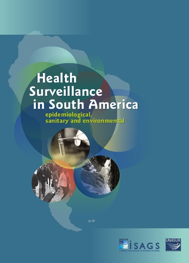 Health surveillance in South America: epidemiological, sanitary and environmental