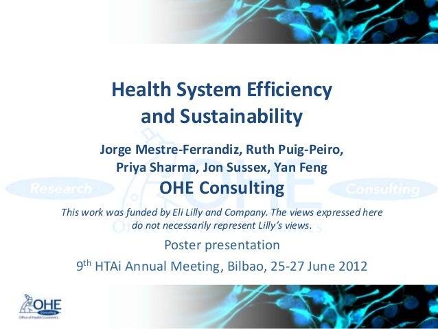 Health System Efficiency             and Sustainability        Jorge Mestre-Ferrandiz, Ruth Puig-Peiro,           Priya Sh...