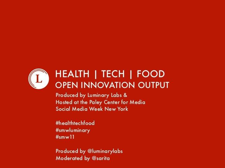 Health | Tech | Food Open Innovation Output 2011