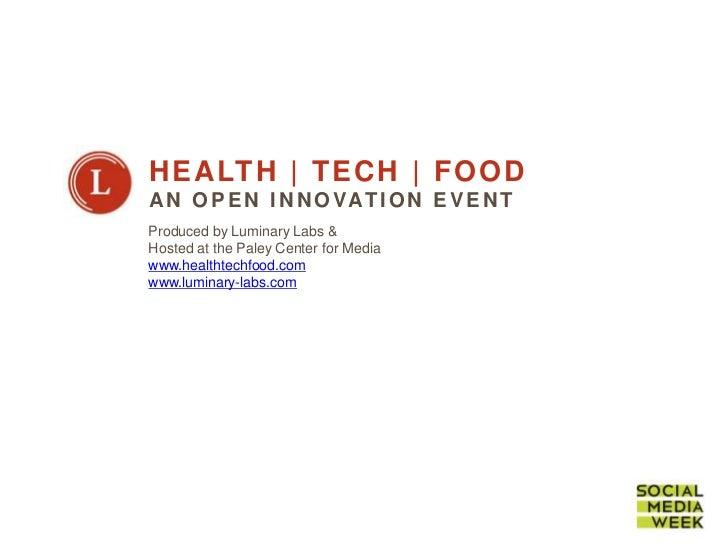 Health | Tech | Food, An Open Innovation Event