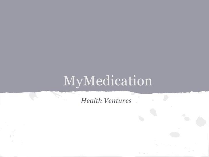 MyMedication  Health Ventures