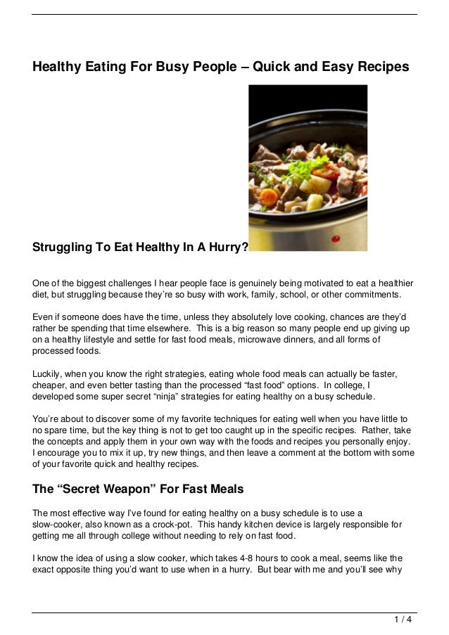 Healthy Eating For Busy People – Quick and Easy RecipesStruggling To Eat Healthy In A Hurry?One of the biggest challenges ...