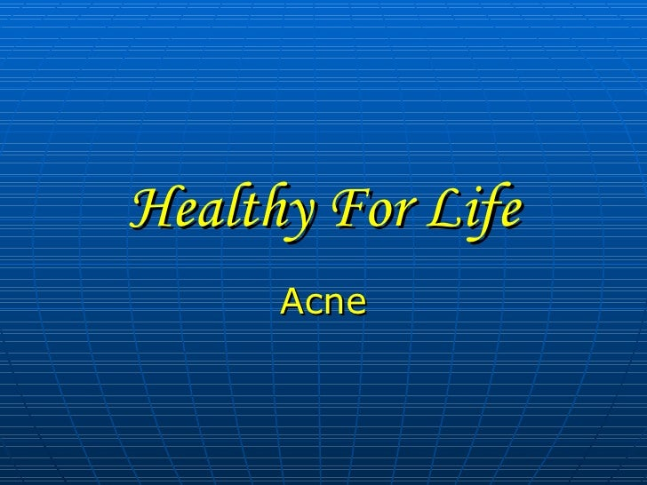 Healthy For Life Acne