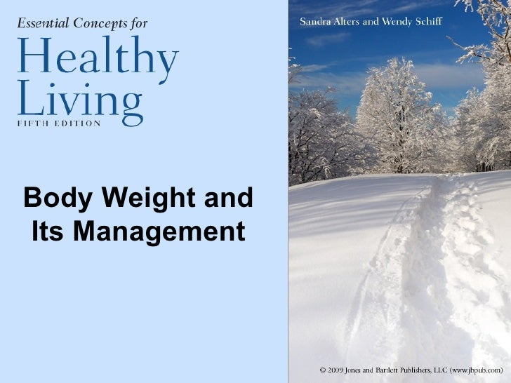 Body Weight and Its Management
