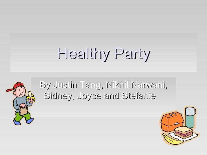 Healthy  Party5