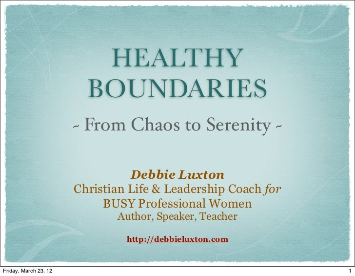 Healthy Boundaries - From Chaos to Serenity