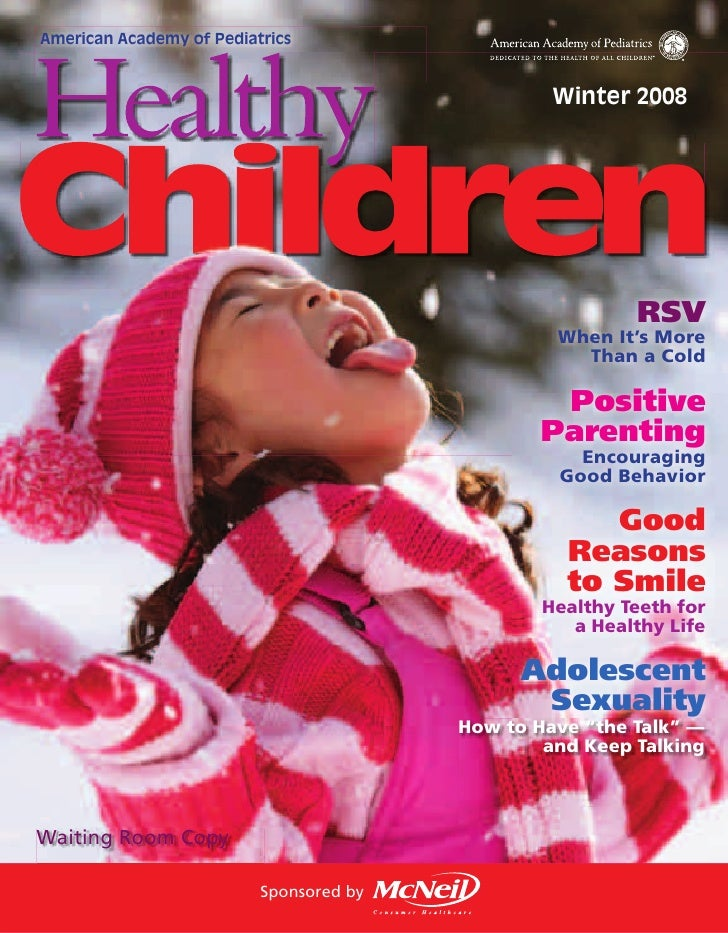 American Academy of Pediatrics     Healthy                                           Winter 2008     Children             ...
