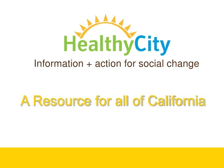Information + action for social change<br />A Resource for all of California <br />