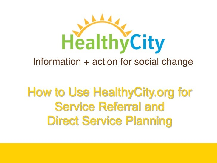 How to Use HealthyCity.org for Service Referral & Planning