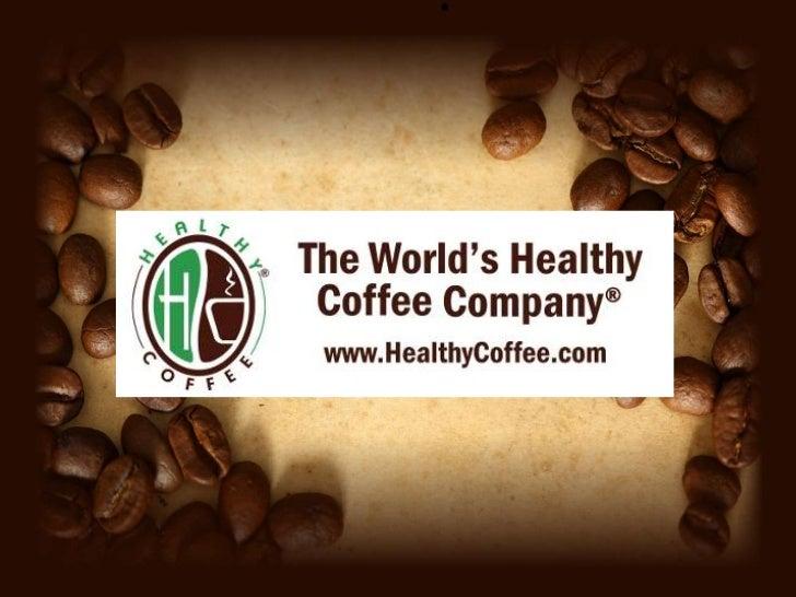 Healthy coffee presentation