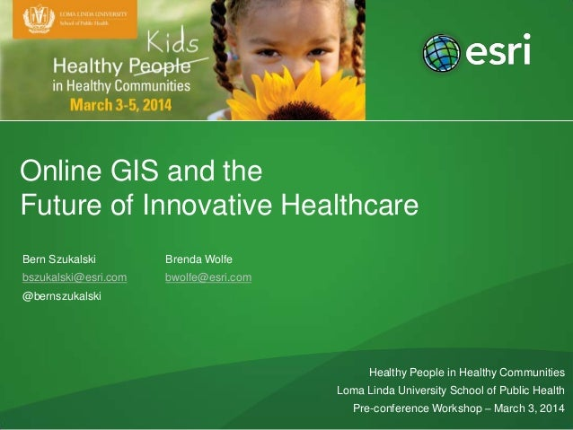 Online GIS and the Future of Innovative Health Care