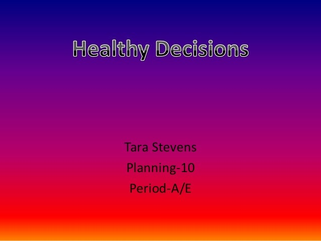 Healthy decisions