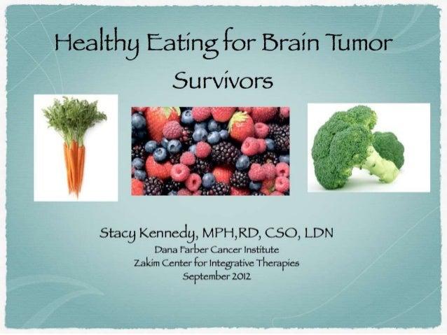 Healthy Eating for Brain Tumor Survivors