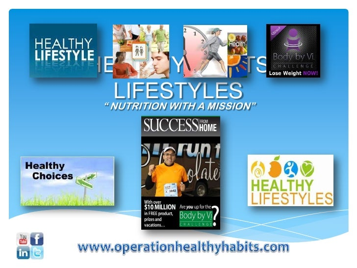 """HEALTHY HABITS  LIFESTYLES """" NUTRITION WITH A MISSION"""""""