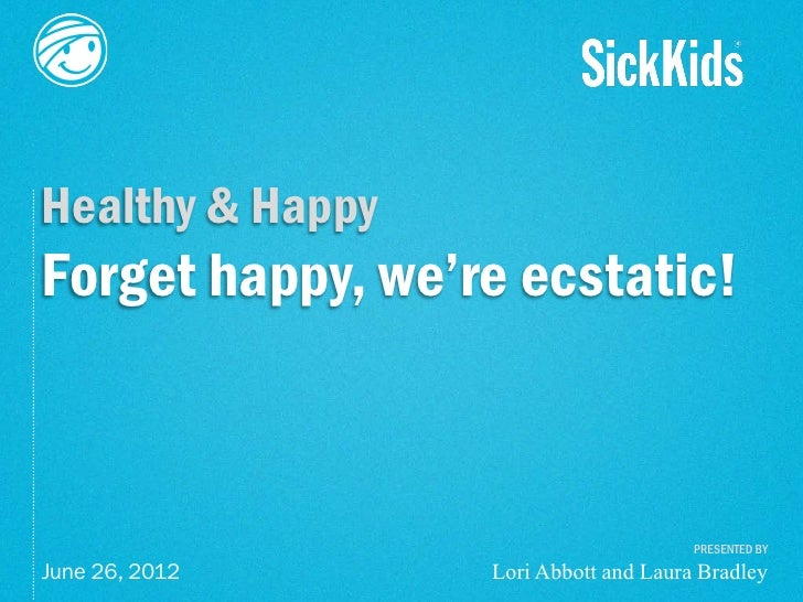 Laura Bradley & Lori Abbott, SickKids Foundation
