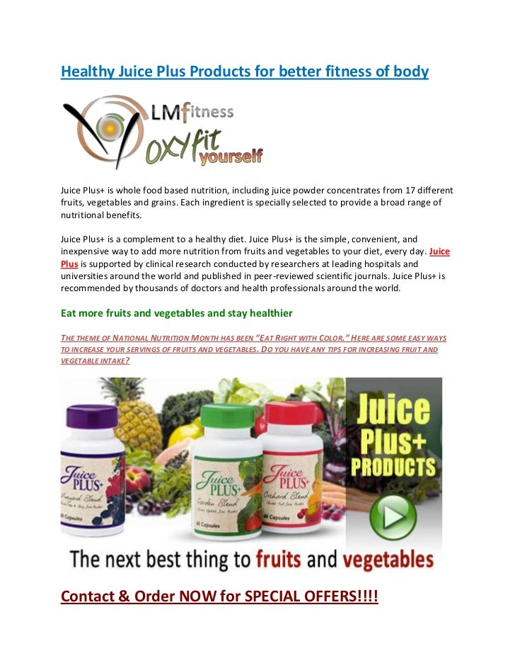 Healthy juice plus products for better fitness of body