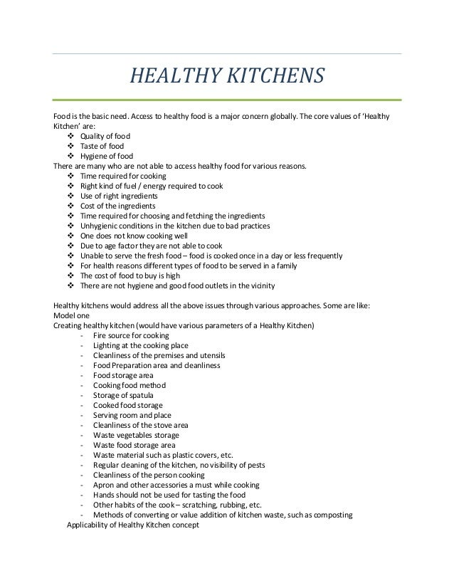 HEALTHY KITCHENSFood is the basic need. Access to healthy food is a major concern globally. The core values of 'HealthyKit...