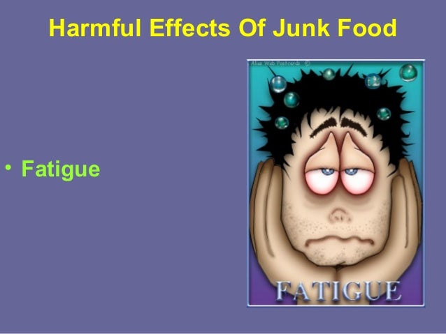 ill effect of junk food essay I am enclosing a cd with the letter so that you can see the harmful effects of eating junk food and also the exercises which will help you in loosing your weight.