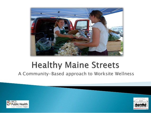 A Community-Based approach to Worksite Wellness