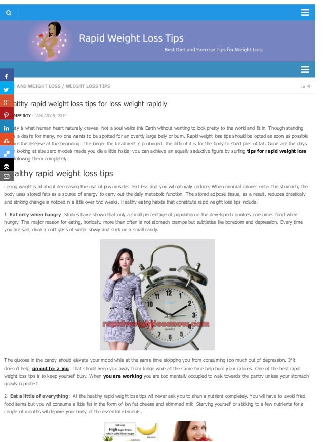 DIET AND WEIGHT LOSS / WEIGHT LOSS TIPS  4 Healthy rapid weight loss tips for loss weight rapidly BY JEMEE ROY · JANUARY ...