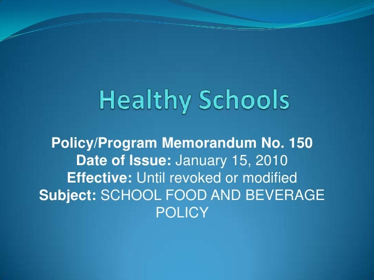Policy/Program Memorandum No. 150      Date of Issue: January 15, 2010    Effective: Until revoked or modified Subject: SC...
