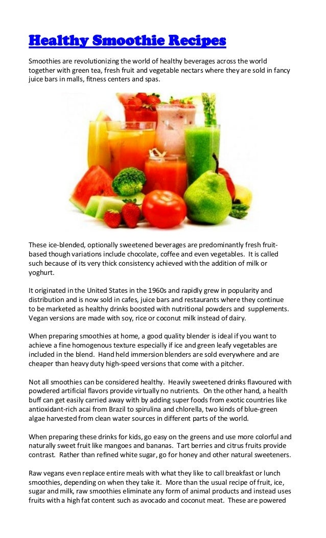 Healthy Smoothie RecipesSmoothies are revolutionizing the world of healthy beverages across the worldtogether with green t...
