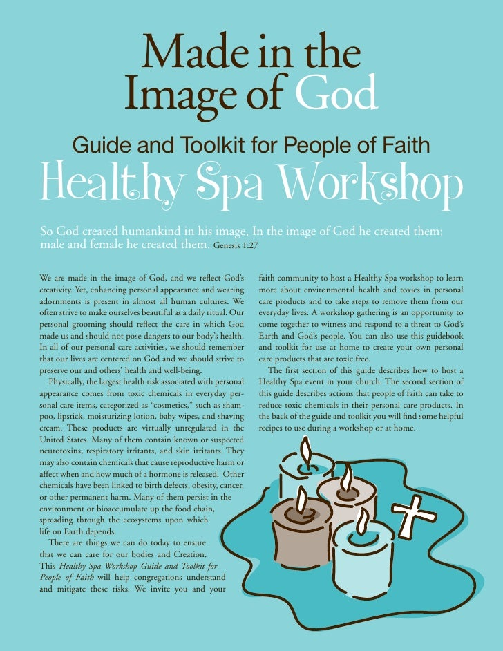 Made in the                          Image of God          Guide and Toolkit for People of FaithHealthy Spa WorkshopSo God...