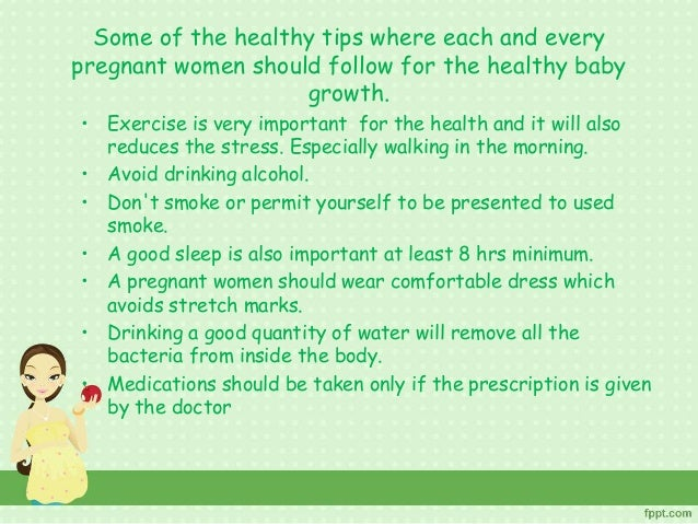 Healthy tips for a women during pregnancy