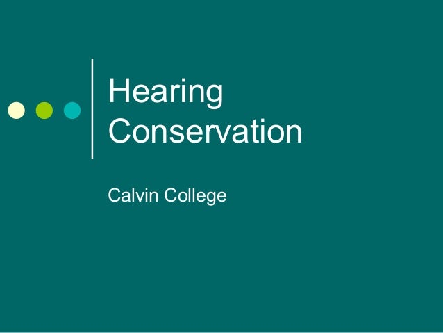 Hearing Conservation Training by Calvin College