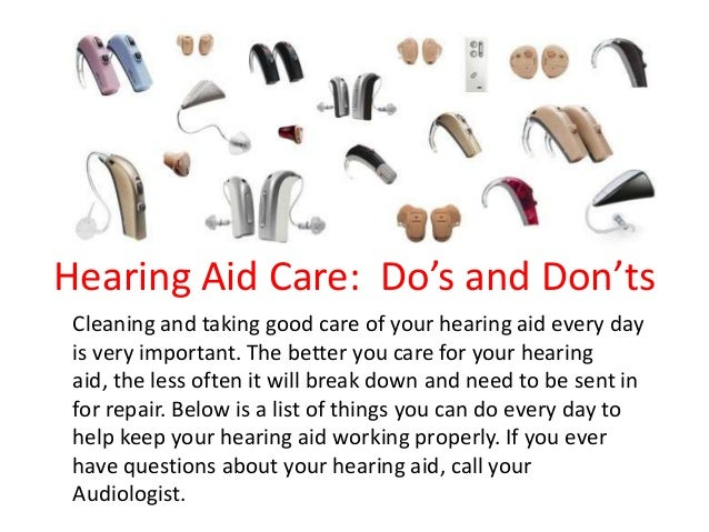 Hearing Aid Care: Do's and Don'tsCleaning and taking good care of your hearing aid every dayis very important. The better ...