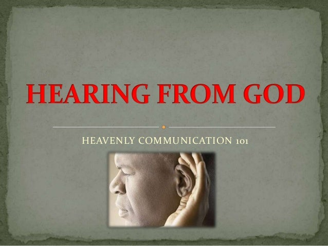 HEAVENLY COMMUNICATION 101