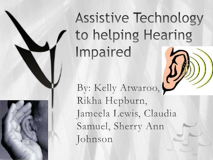 Hearing impairment is best defined as alack or reduction in the ability to hear clearlydue to a problem somewhere in the h...