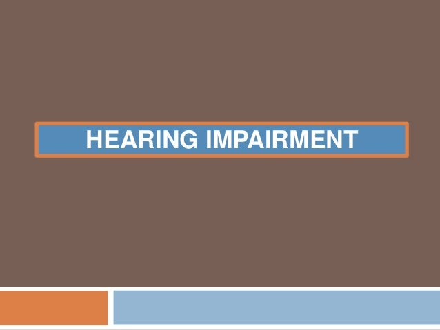 Hearing impairment ppt