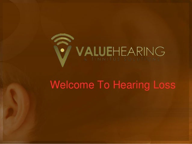 Welcome To Hearing Loss