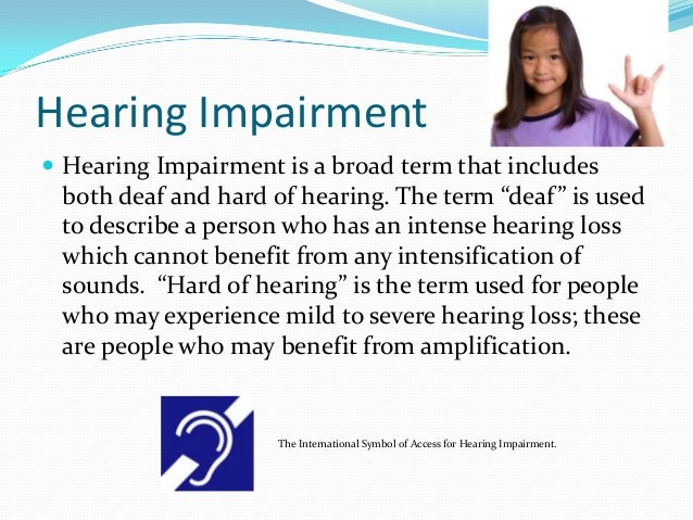 an overview of the disability of hearing loss in america Hearing loss is our nation's #1 handicapping disability over 35 million americans have some form of hearing impairment approximately 1 out of 10 people in the country are in need of some form of hearing assistance.